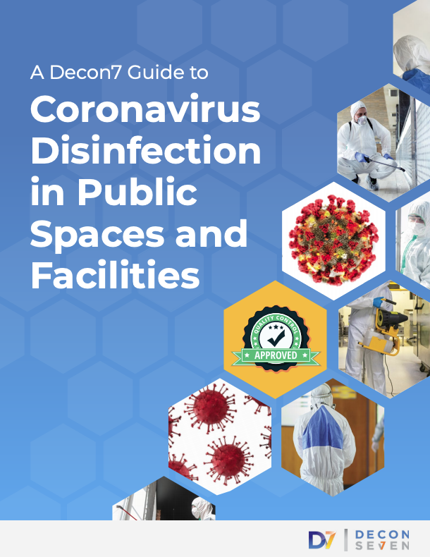A Decon7 Guide to Coronavirus Disinfection in Public Spaces and Facilities